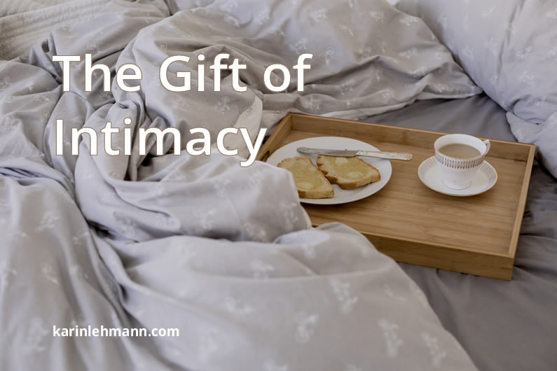 The Gift of Intimacy: How to Fall in Love With Yourself.