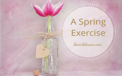 Create, Grow & Renew – A Spring Exercise