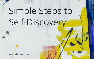 Want to Find Your Passion? Try These Simple Steps to Self-Discovery.