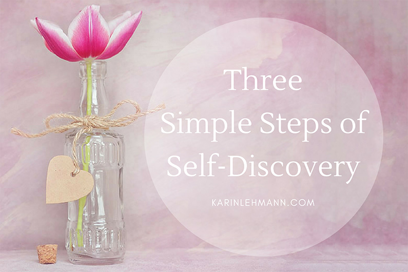 Want to Find Your Passion? Three Simple Steps of Self-Discovery.