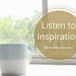 Want to Know What You Are All About? Listen to Inspiration.